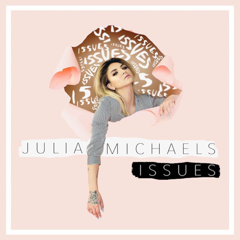 Julia Michaels - Issues cover art