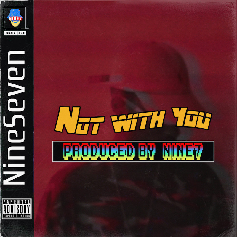 Nine7 - Notwithyou cover art