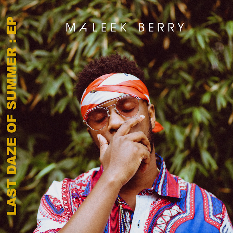 Maleek Berry - Last Daze of Summer EP cover