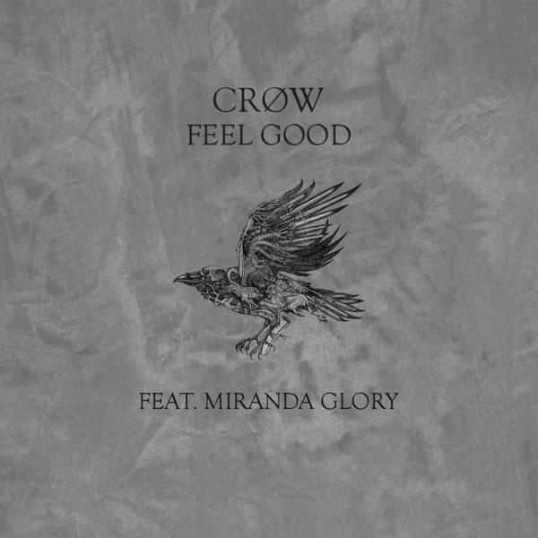 "CRØW - ""Feel Good"" song cover art"