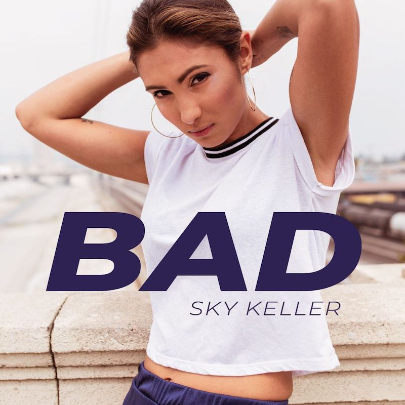 "Sky Keller – ""Bad"" artwork"