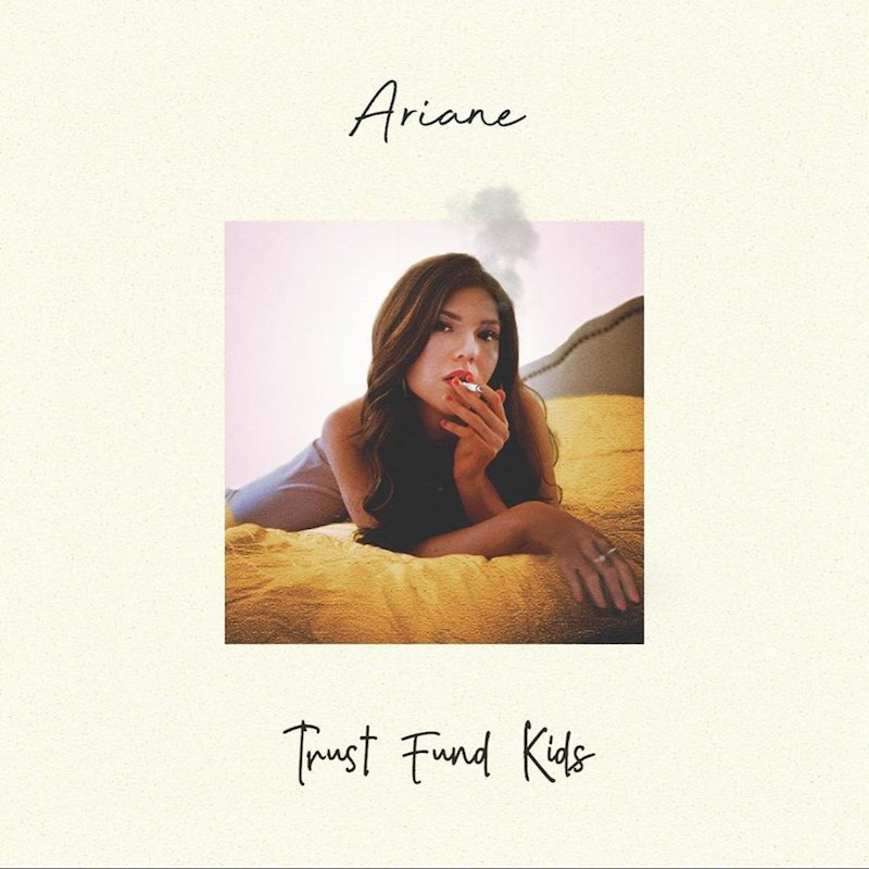 "Ariane – ""Trust Fund Kids"" artwork"