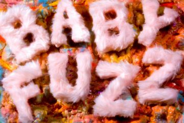Baby FuzZ + Plastic Paradise + artwork