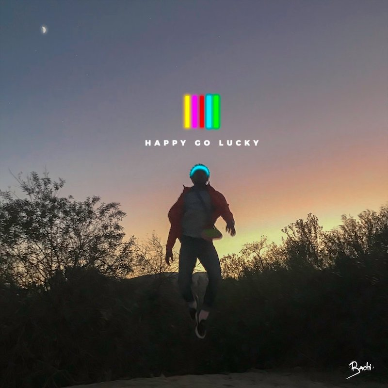Bachi – Happy Go Lucky + EP + artwork