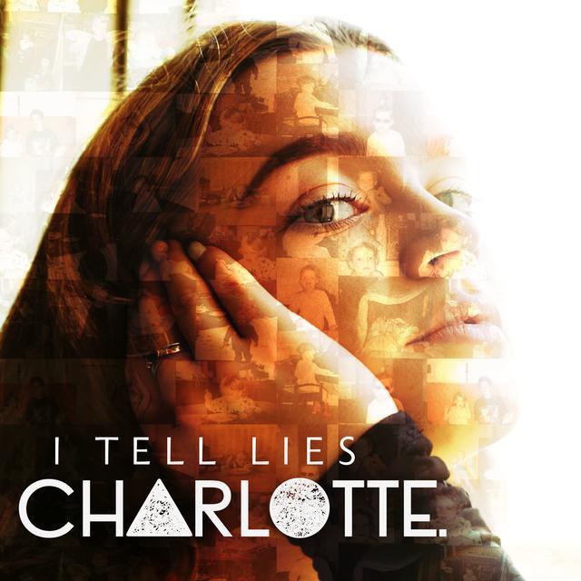 "CHARLOTTE – ""I Tell Lies"" artwork"