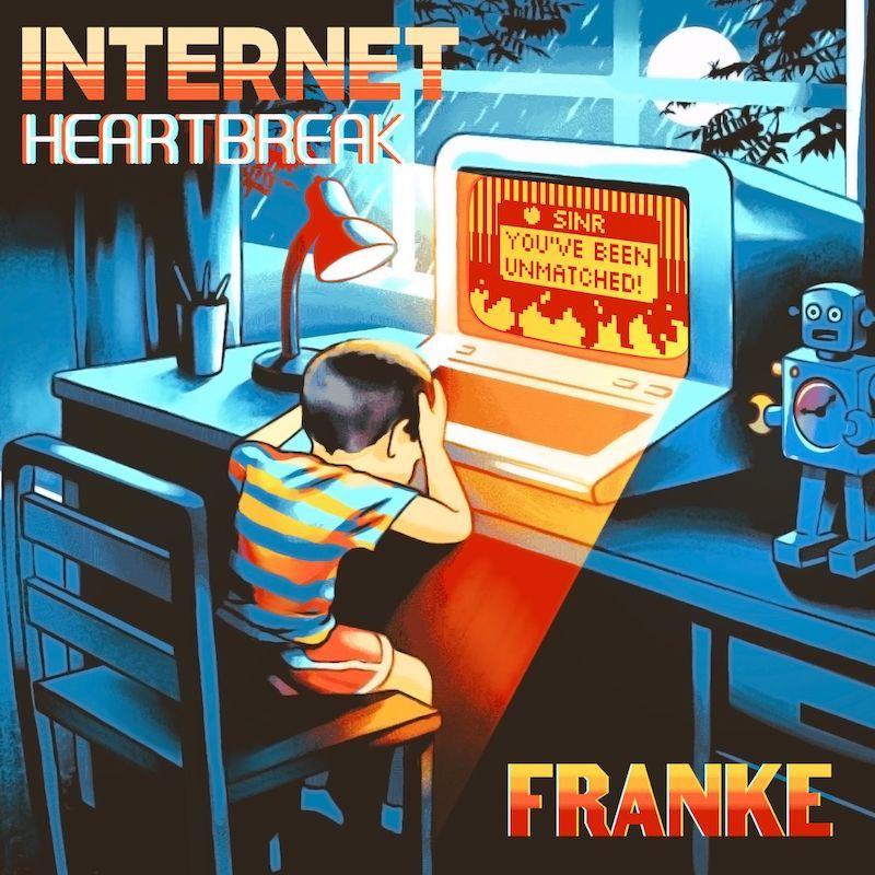"""Franke - """"Internet Heartbreak"""" artwork"""