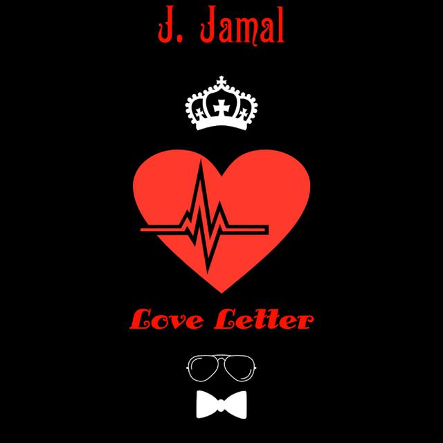 "J. Jamal – ""Love Letter"" artwork"