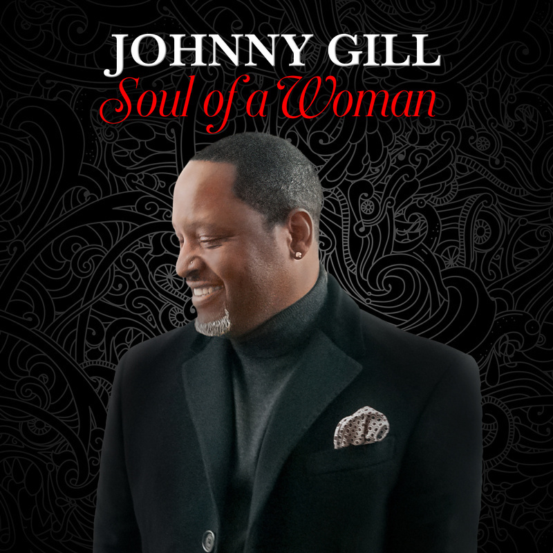 Johnny Gill + soul of a woman + artwork