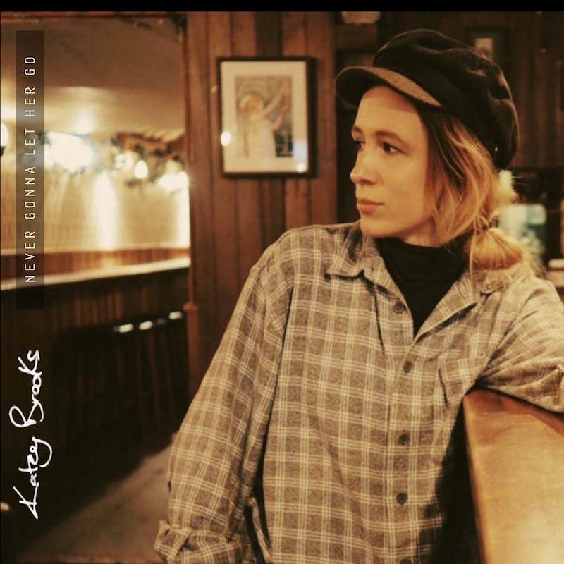 """Katey Brooks - """"Never Gonna Let Her Go"""" artwork"""