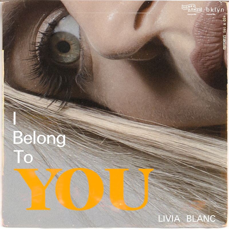 Livia Blanc + I Belong to You + artwork