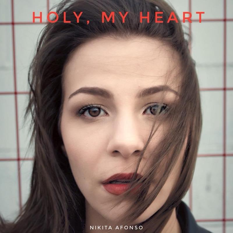 """Nikita Afonso – """"Holy, My Heart"""" artwork"""
