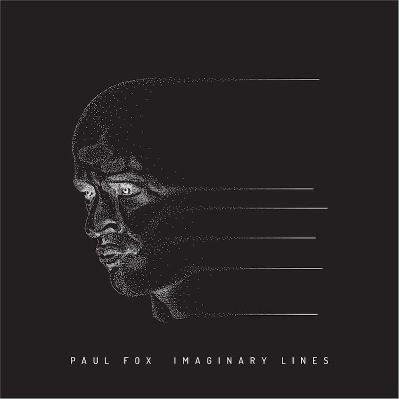 Paul Fox + Imaginary Lines + album