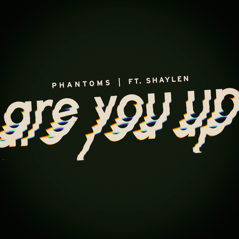 "Phantoms - ""Are You Up"" artwork"
