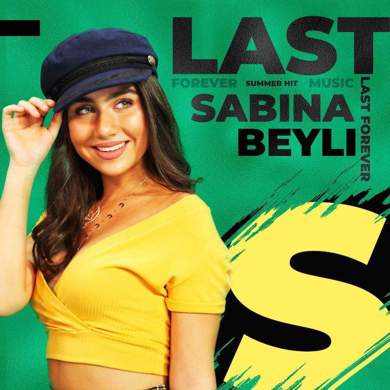 "Sabina Beyli - ""Last Forever"" artwork"
