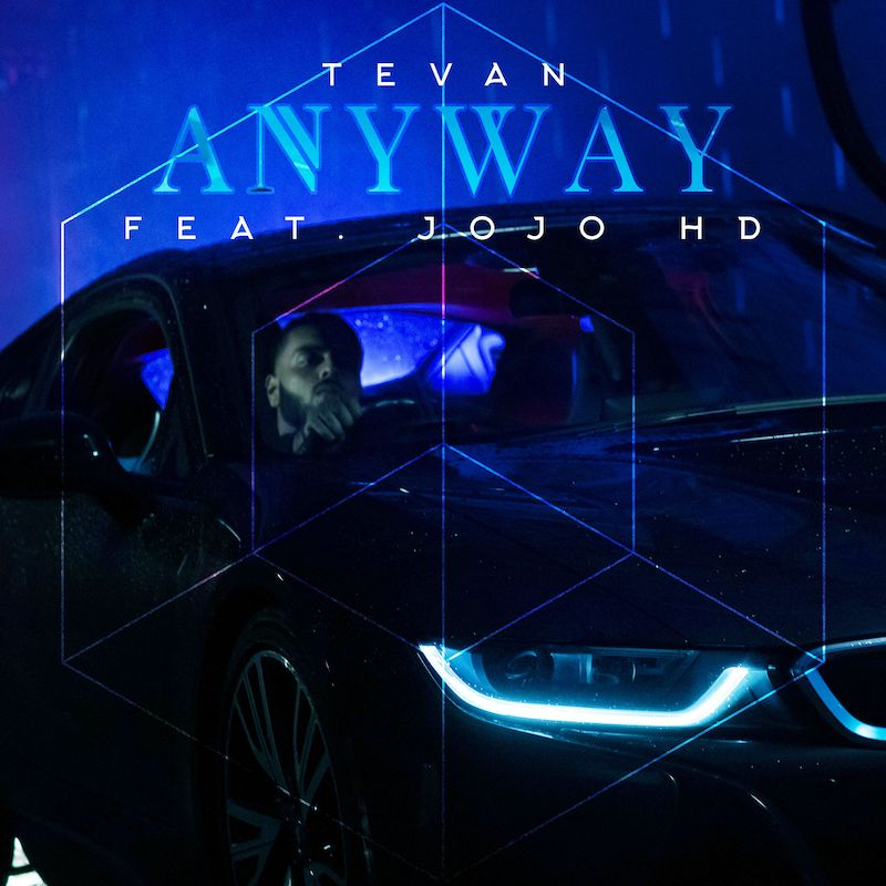 "Tevan + ""Anyway"" artwork"