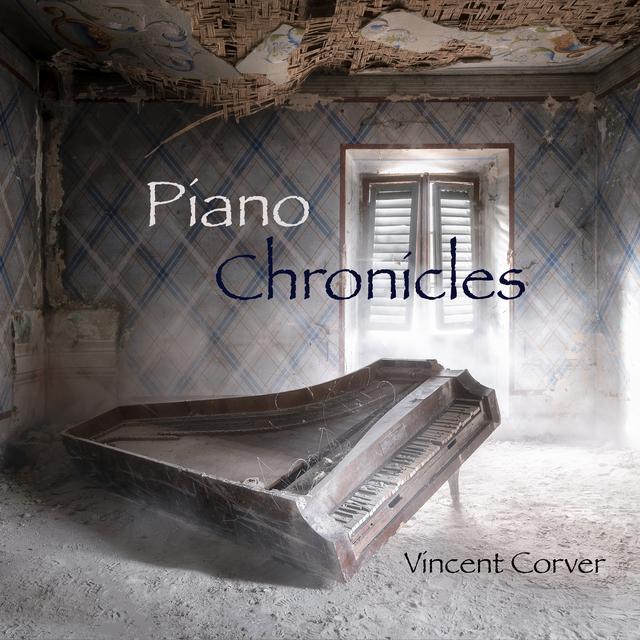 "Vincent Corver – ""Piano Chronicles"" artwork"