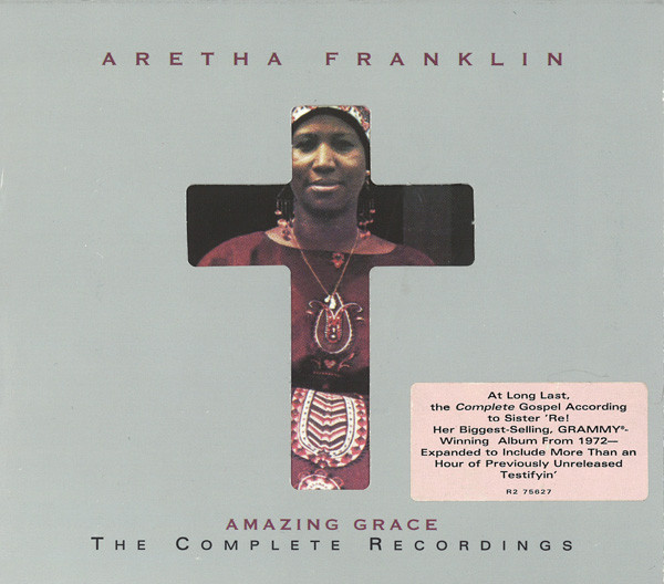 "Aretha Franklin - ""Amazing Grace- The Complete Recordings (Live)"" artwork 1972"