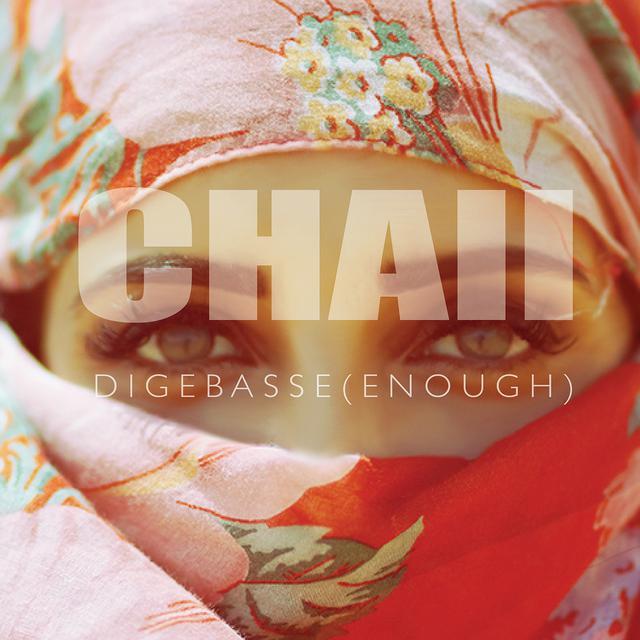 "CHAII - ""Digebasse (Enough)"" artwork"