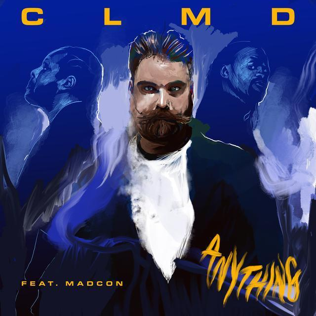 """CLMD – """"Anything"""" featuring Madcon artwork"""
