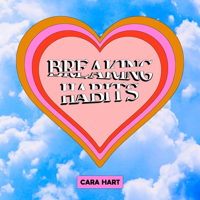"""Cara Hart – """"Breaking Habits"""" artwork"""