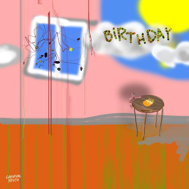 "Carnival Youth – ""Birthday"" artwork"