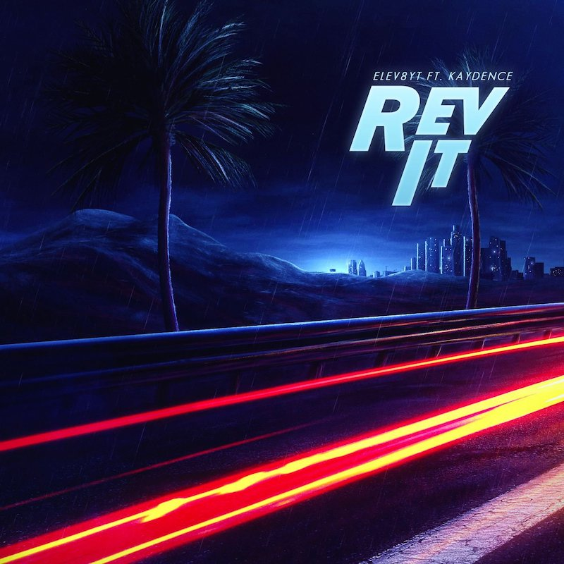 "Elev8yt – ""Rev It"" artwork"
