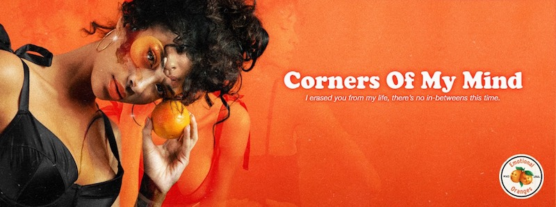 "Emotional Oranges – ""Corners of My Mind"" banner"