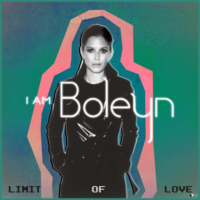 """I am BOLEYN - """"Limit of Love"""" artwork"""