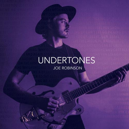"Joe Robinson – ""Undertones"" artwork"