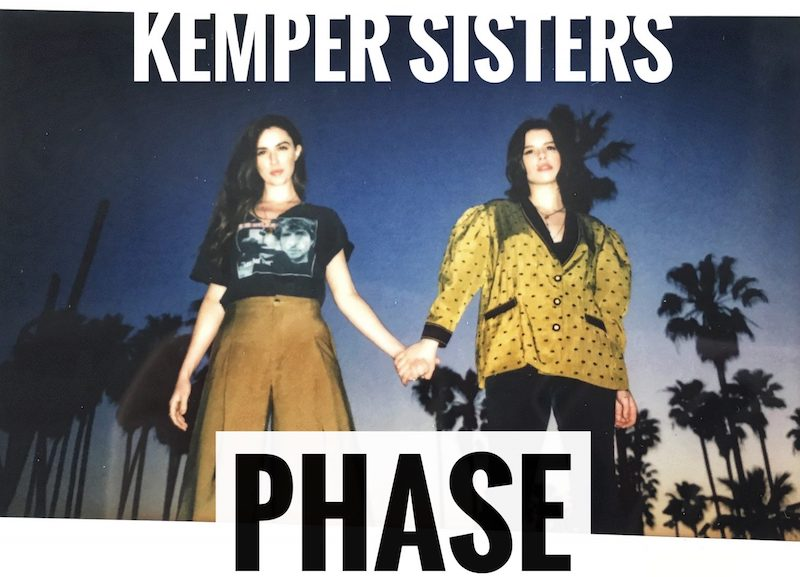 "Kemper Sisters - ""Phase"""