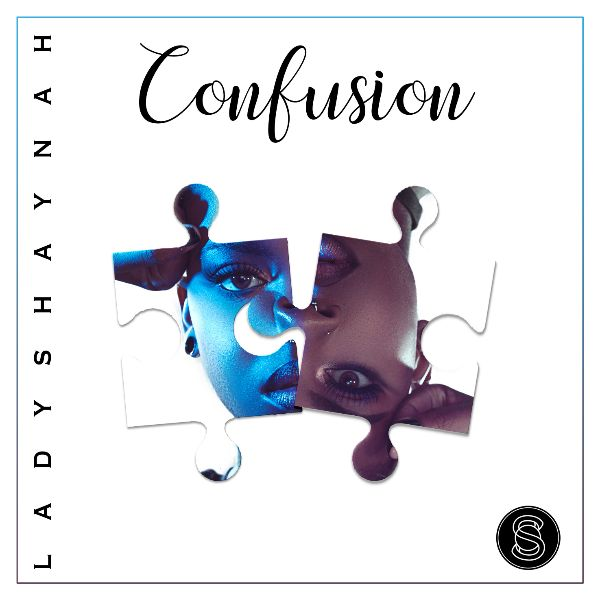 "Lady Shaynah - ""Confusion"" artwork"