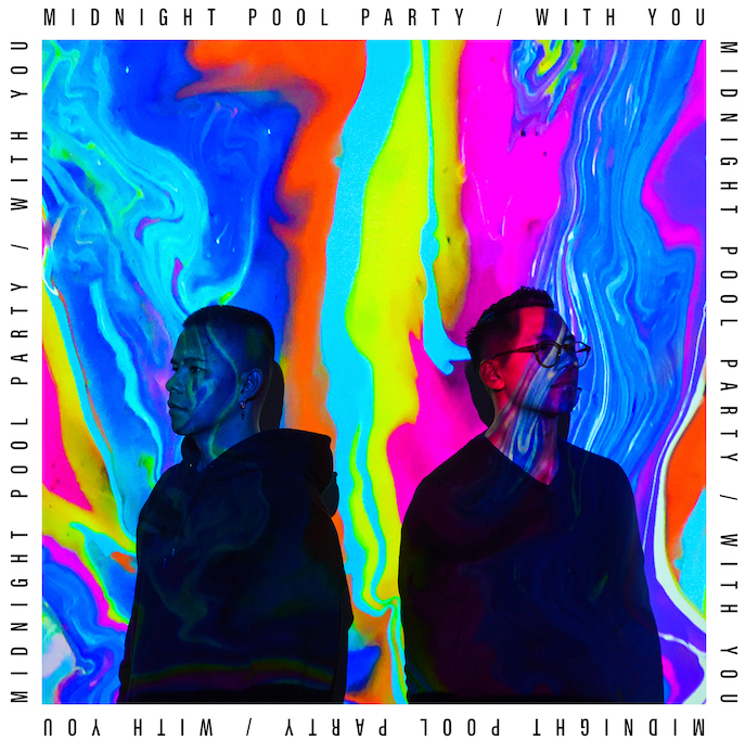 """Midnight Pool Party - """"With You"""" artwork"""