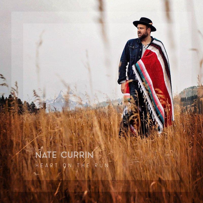 "Nate Currin - ""Heart on the Run"" artwork"