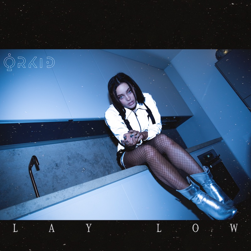 ORKID - Lay Low artwork