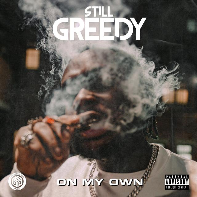 "Still Greedy – ""On My Own"" artwork"