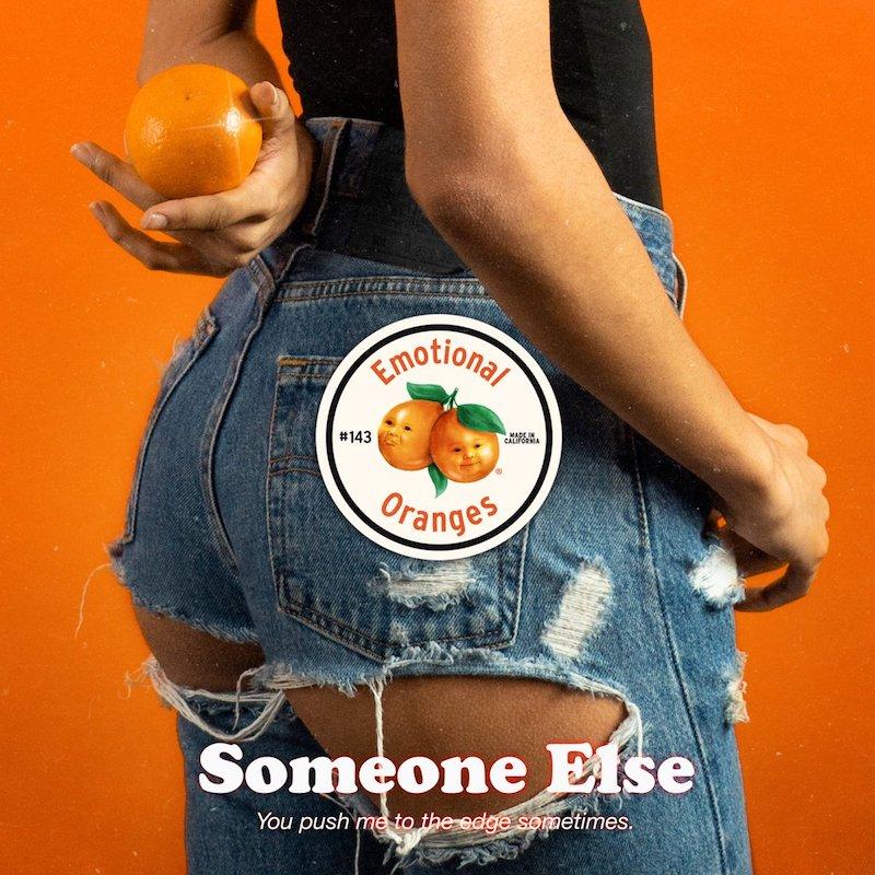 """Emotional Oranges - """"Someone Else"""" artwork"""