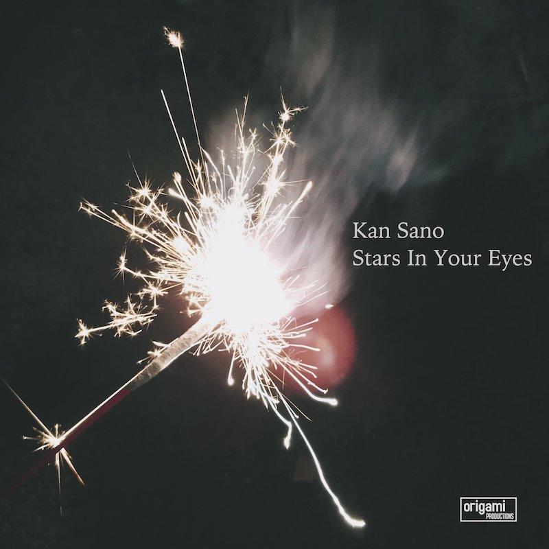 "Kan Sano - ""Stars in Your Eyes"" artwork"