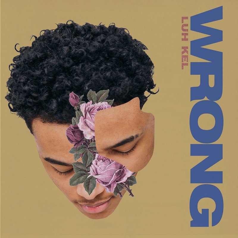 "Luh Kel – ""Wrong"" artwork"