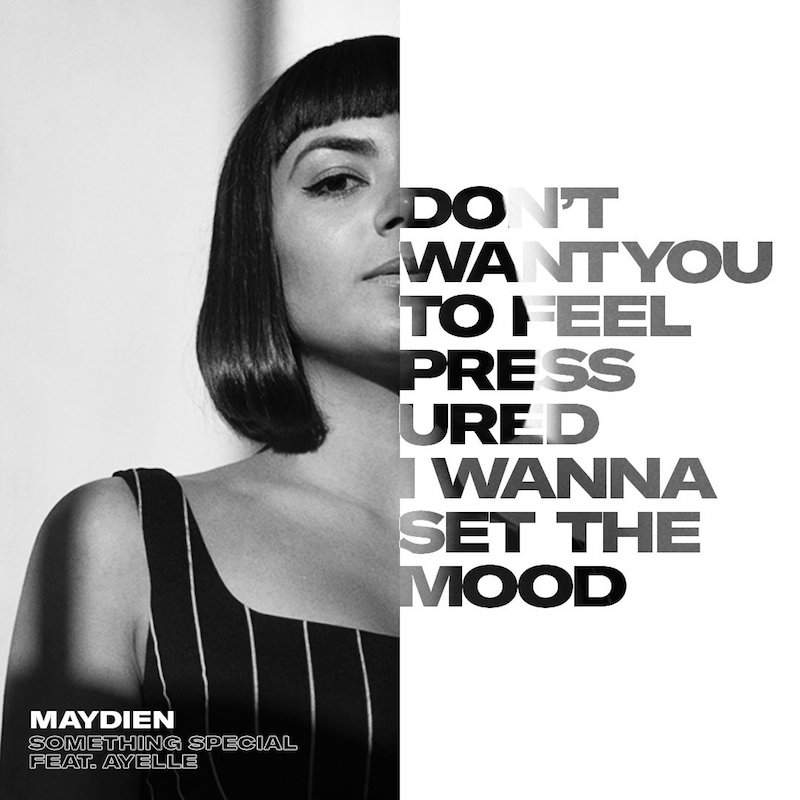 "Maydien – ""Something Special"" feat. Ayelle"