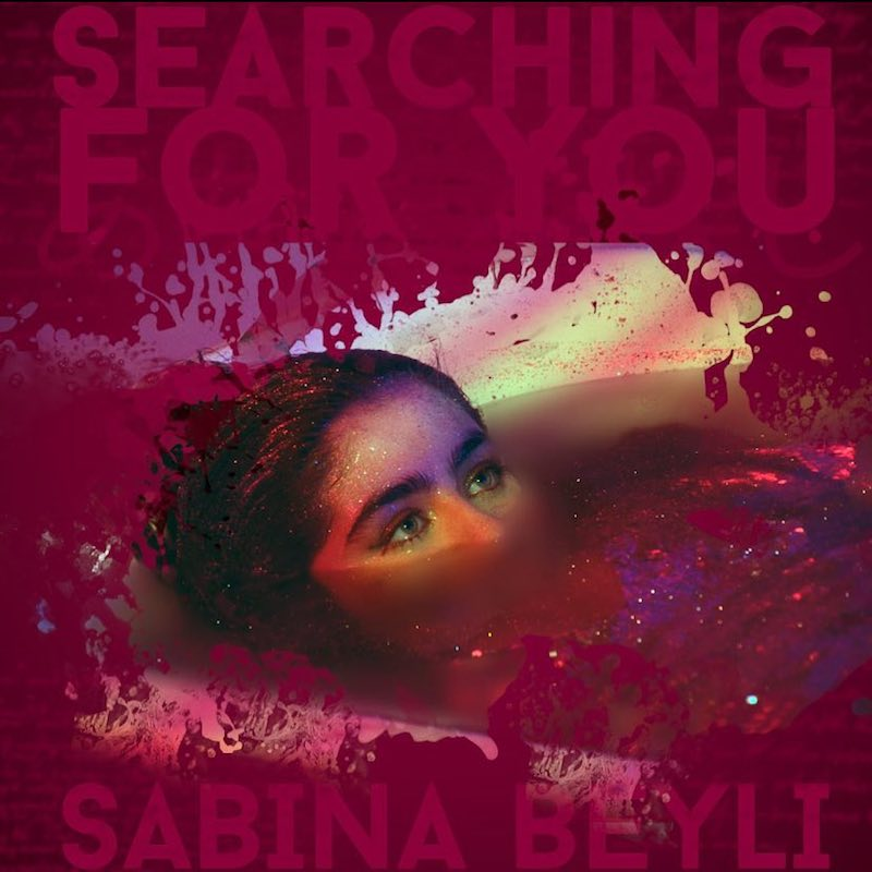 "Sabina Beyli - ""Searching for You"" artwork"