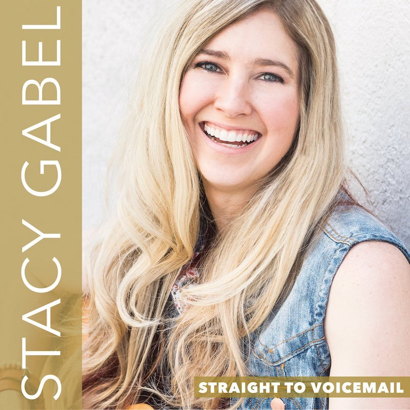 """Stacy Gabel - """"Straight to Voicemail"""" artwork"""