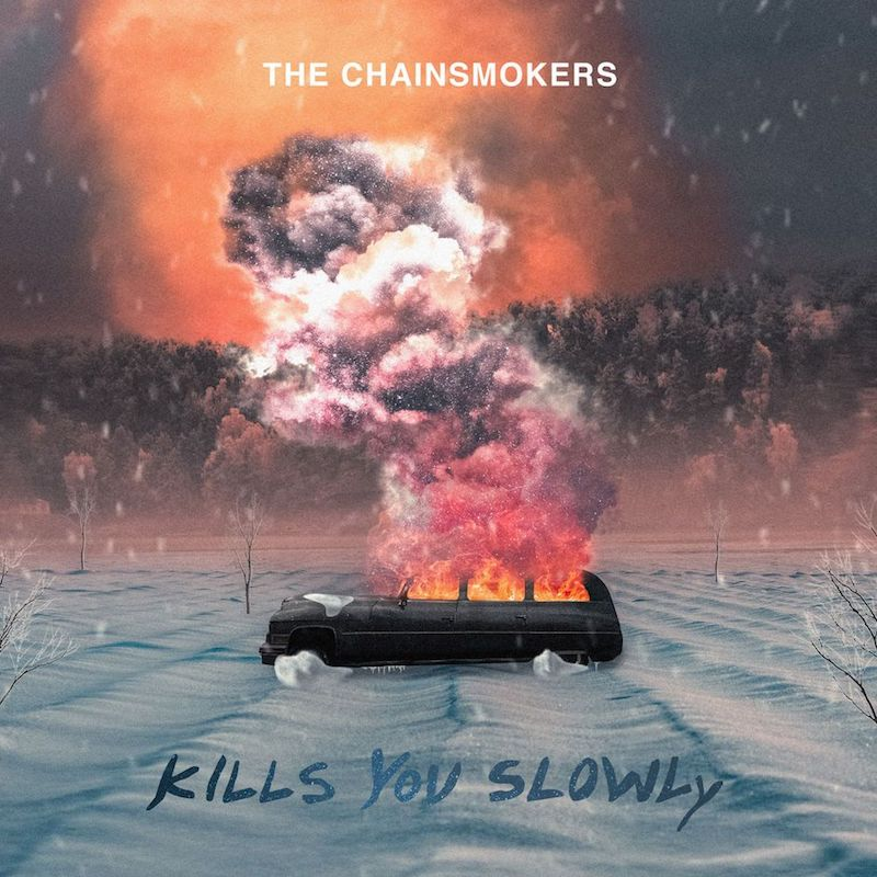 The Chainsmokers + Kills You Slowly cover