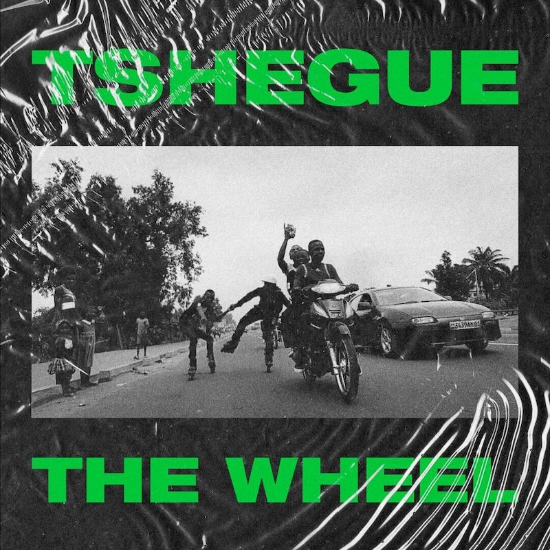 Tshegue + The Wheel + artwork