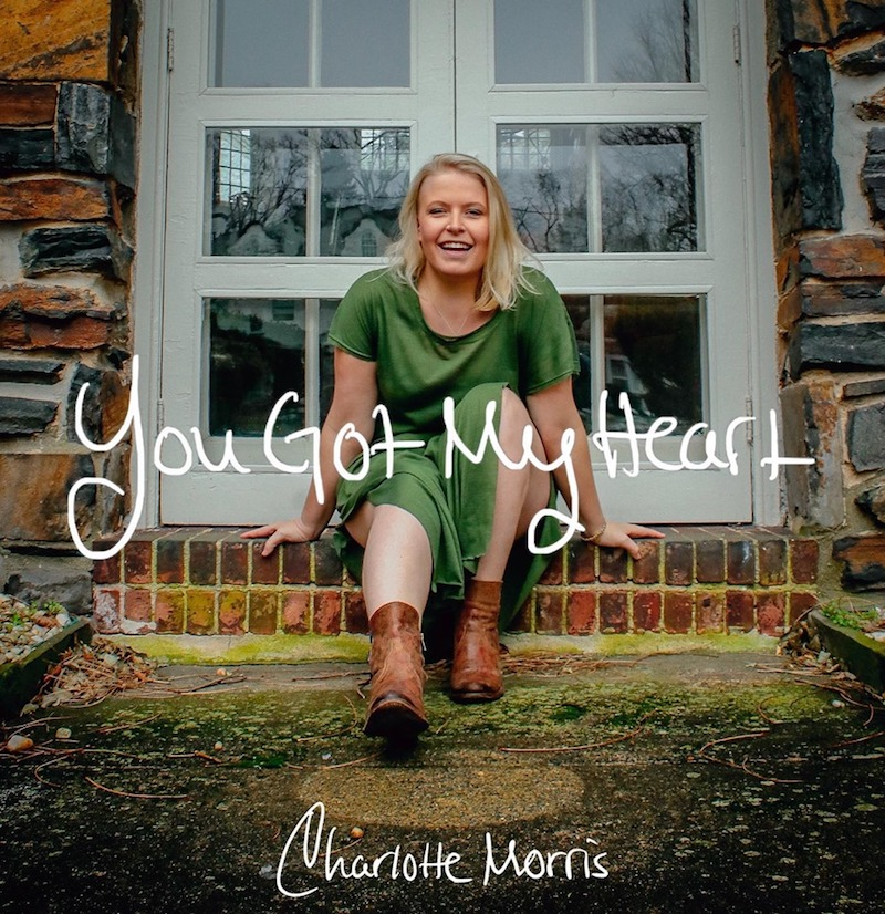 "Charlotte Morris - ""You Got My Heart"" artwork"