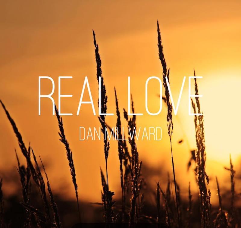 """Dan Millward – """"Real Love"""" artwork"""