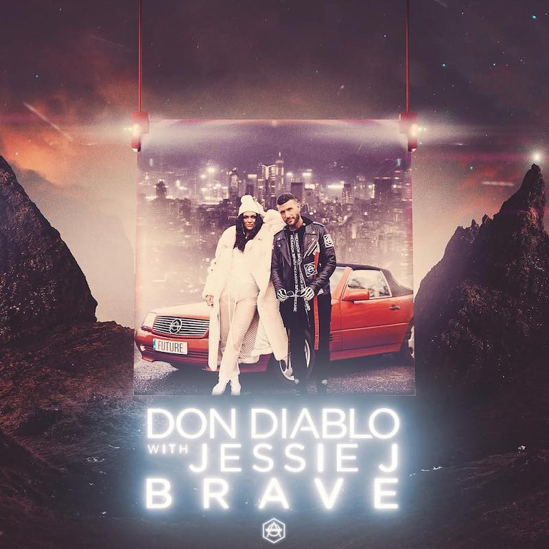 "Don Diablo & Jessie J – ""Brave"" artwork"