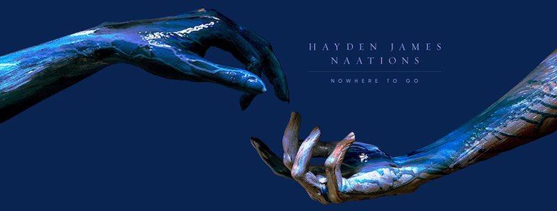 "Hayden & Naations – ""Nowhere to Go"" banner"