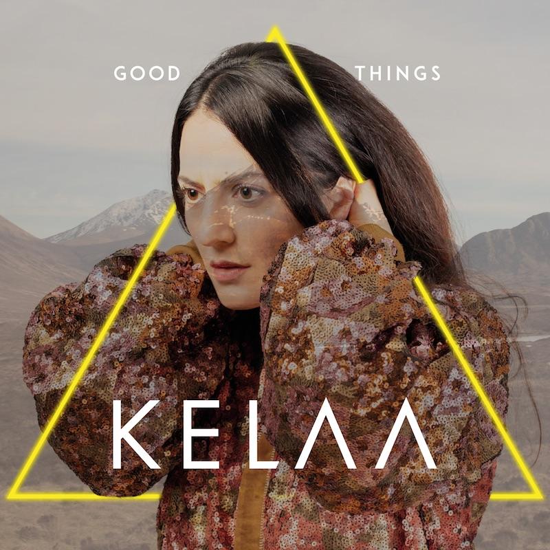 """Kelaa – """"Good Things"""" artwork"""