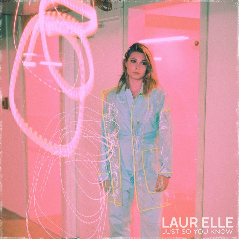 "Laur Elle – ""Just So You Know"" artwork"