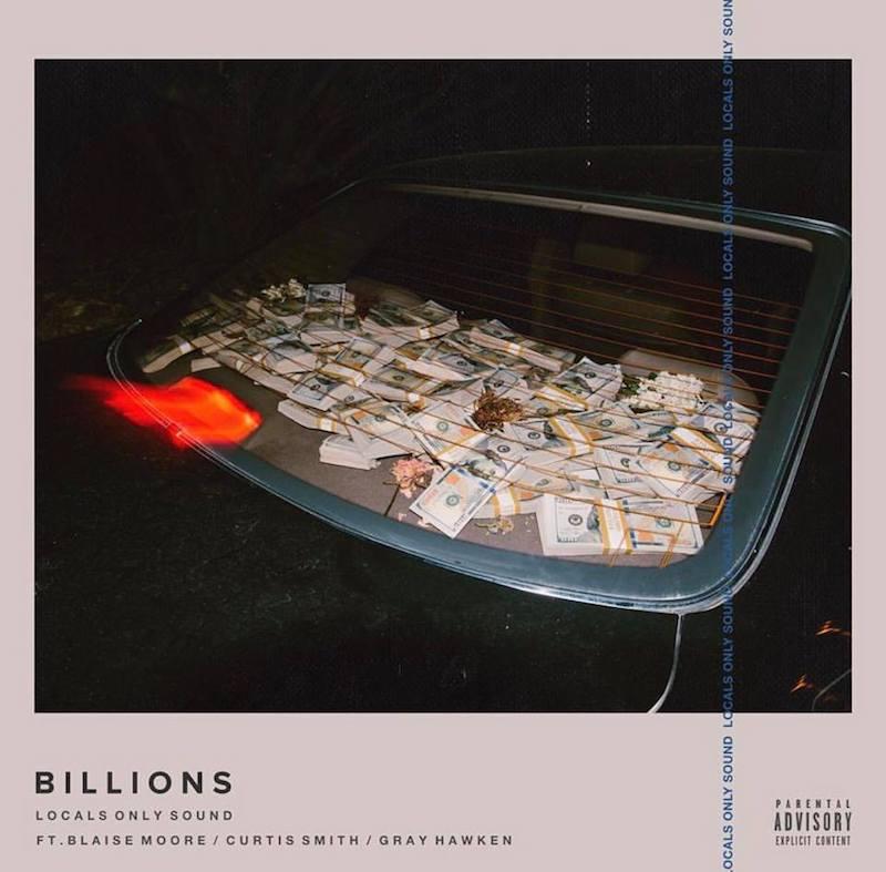 """Locals Only Sound - """"Billions"""" artwork"""